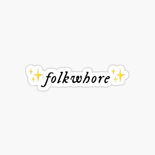 folkwhore Sticker