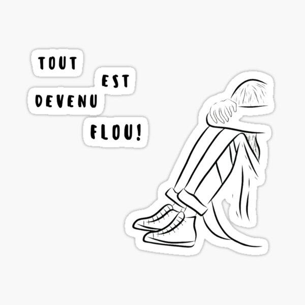 Tout est devenu flou! - Dans Francais Sticker