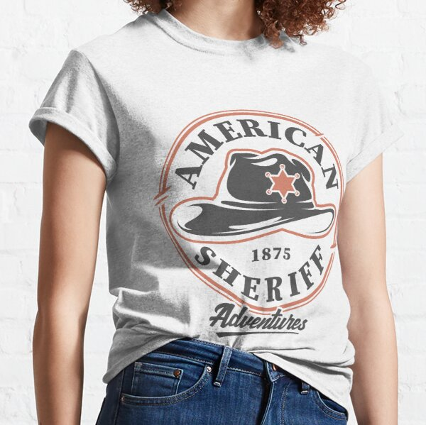 American Sheriff 1875 Adventures Classic T-Shirt