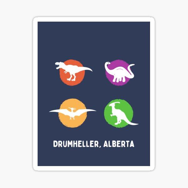 Drumheller Dinosaurs- Alberta, Canada Sticker