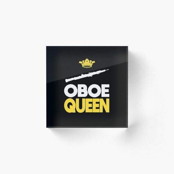 Oboist Oboe Player Queen Music Musician Gift Acrylic Block