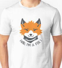 Hello, I'm a FOX! Unisex T-Shirt
