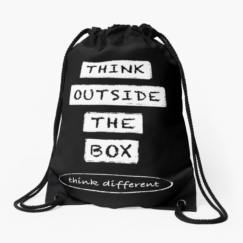 Think outside the box I think different Drawstring Bag