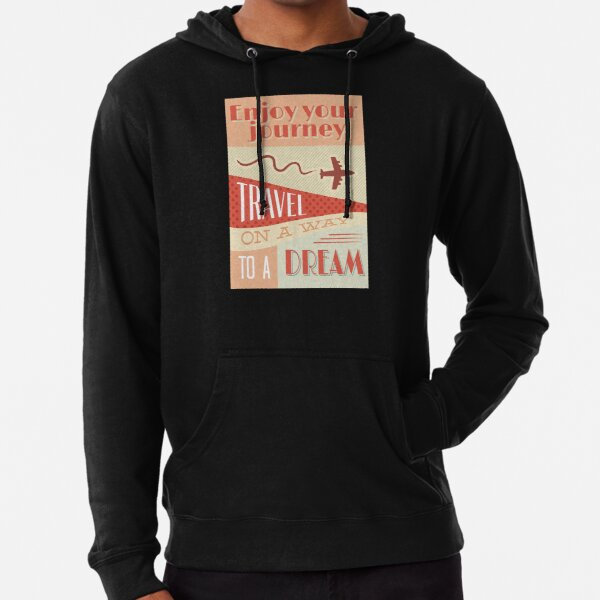 Enjoy your journey Travel on a way to dream Leichter Hoodie