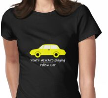 Yellow Car (White Text) Womens Fitted T-Shirt