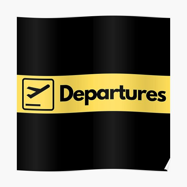 Airport Departures Sign Poster