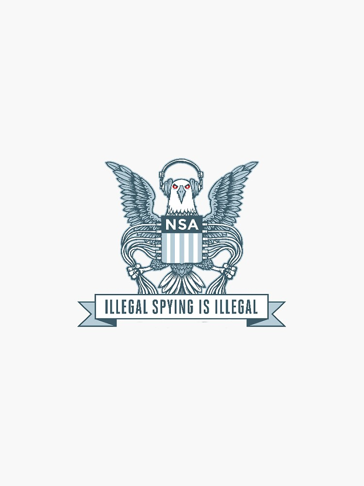 nsa illegal spying is illegal stickers  by geekgoods