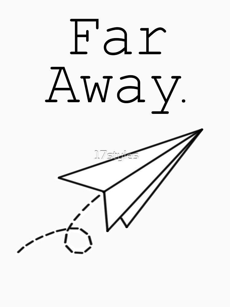 Far Away - Louis Tomlinson | Unisex T-Shirt