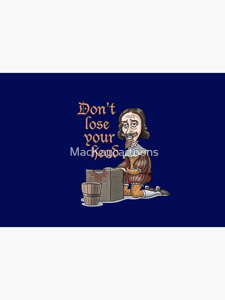 King Charles I by MacKaycartoons