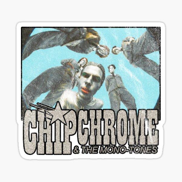 chip de cromo y los monótonos Pegatina