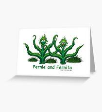 Fernie and Fernita Greeting Card