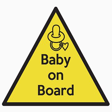 Baby on board shirt by Chris2490