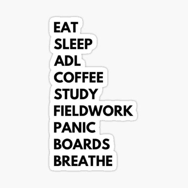EAT SLEEP BREATHE OT Sticker