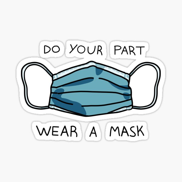 Do Your Part - Wear a Mask! Sticker