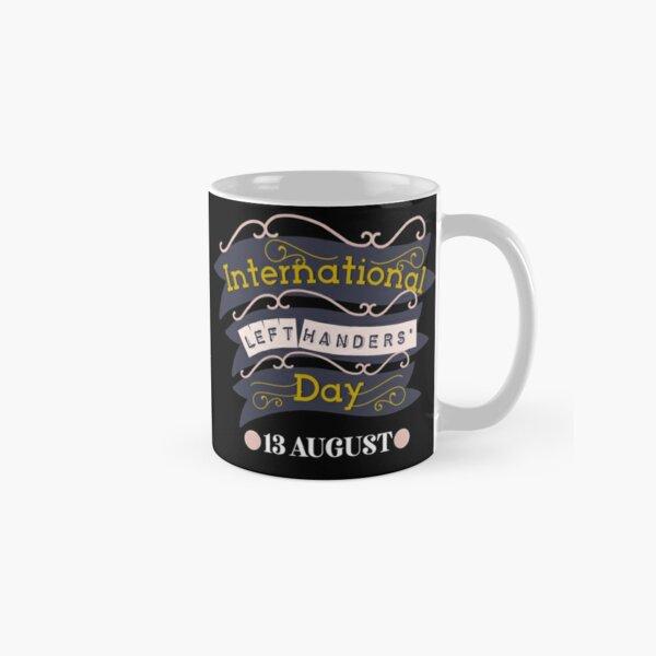 Left Handers Day Classic Mug