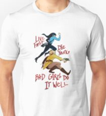 Bad Girls Unisex T-Shirt