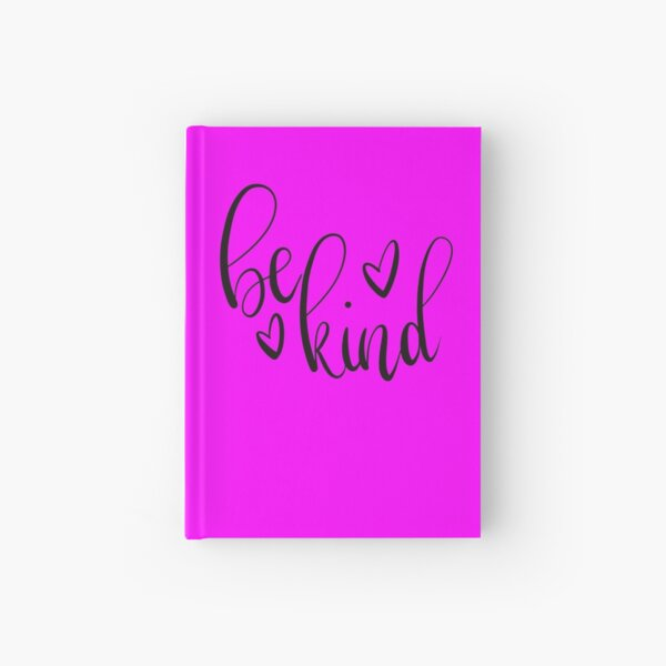 Be Kind Hardcover Journal