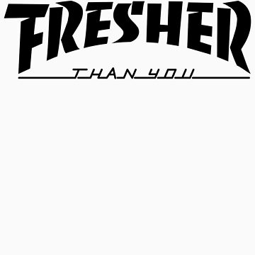 Fresher by mediocritees