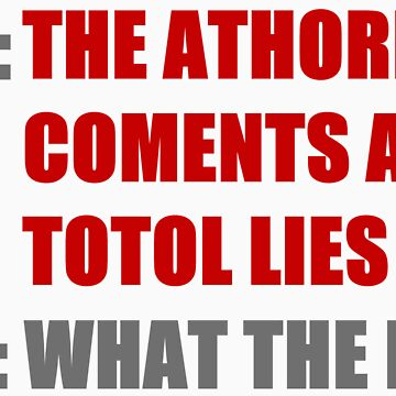 The athore coments al totol lies by brickmasterj