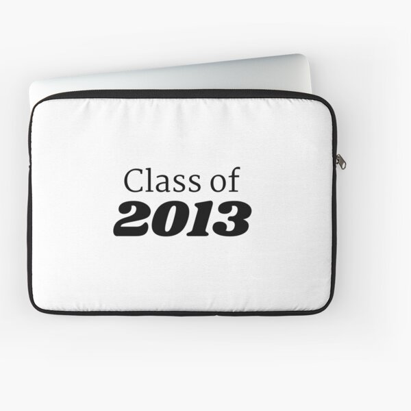 Class of 2013 Laptop Sleeve