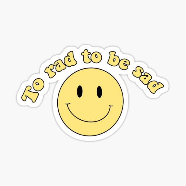 Be Rad Melting Smiley Face Sticker Decal