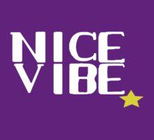 Nice Vibe | Unisex T-Shirt