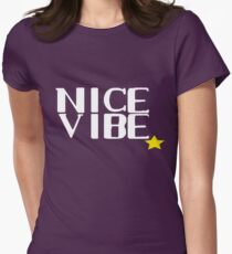 Nice Vibe Womens Fitted T-Shirt