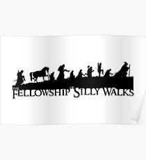 The Fellowship of Silly Walks Poster