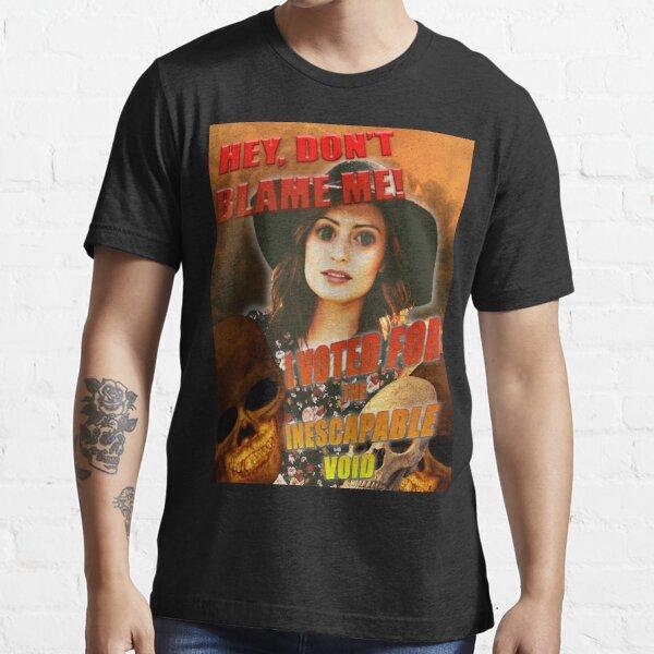 Don't Blame Me... Essential T-Shirt