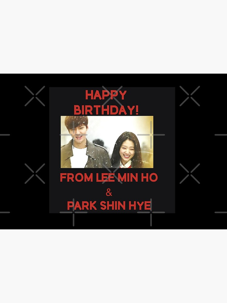 Happy Birthday From Lee Min Ho + Park Shin Hye by kpopkdramamerch