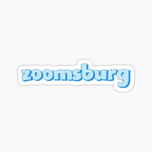 Zoomsburg Sticker