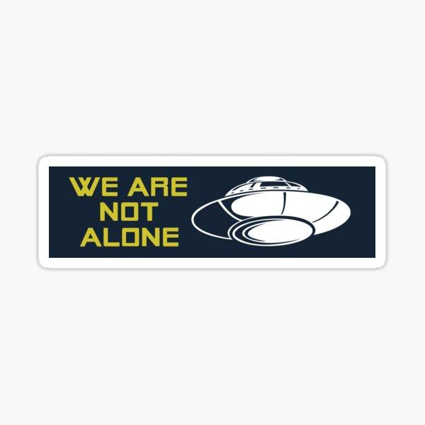 We Are Not Alone (FARGO) Sticker