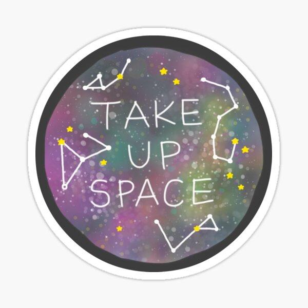 Prendre de l'espace Sticker