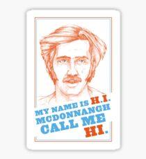 RAISING ARIZONA - H.I. McDonnangh Sticker