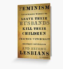 Feminism quote by Pat Robertson Greeting Card