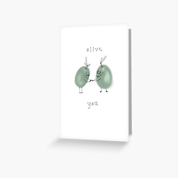Olive Love Greeting Card
