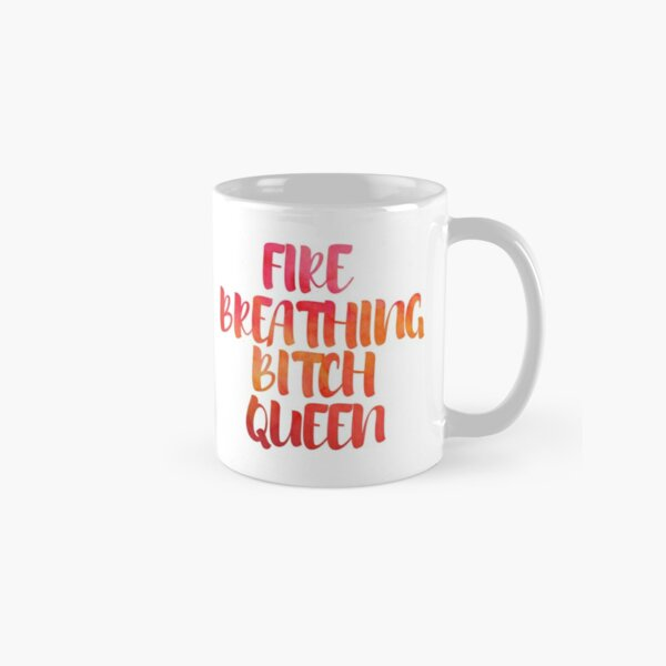 Fire Breathing Queen Classic Mug