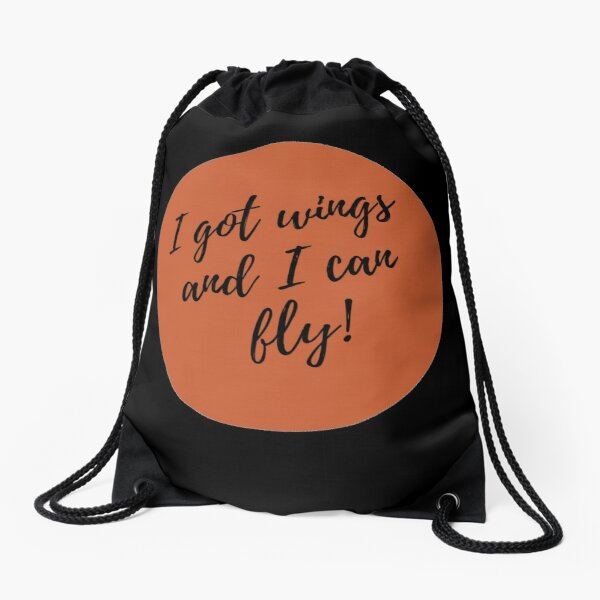 I got wings and I can fly Drawstring Bag