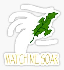 Watch Me Soar (With Text! oooo) Sticker
