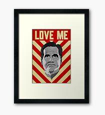 Love Me Romney Framed Print