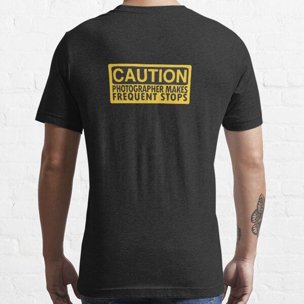 Caution, photographer on duty Essential T-Shirt