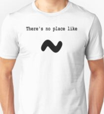 There's no place like ~ for Computer Geeks - Black on White Unisex T-Shirt