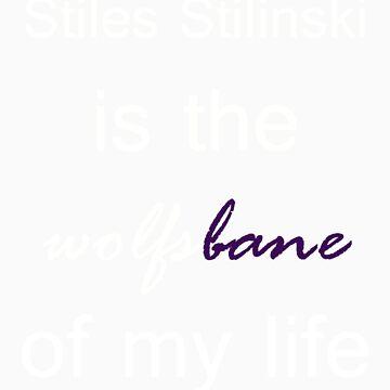 Stiles Stilinski is the Wolfsbane of my life. (White.) by TobiasRosetta