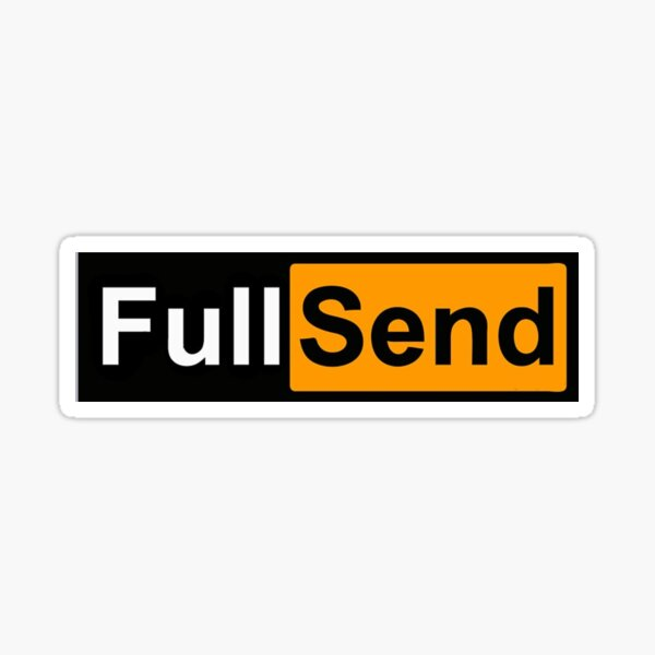 Full send sticker Sticker