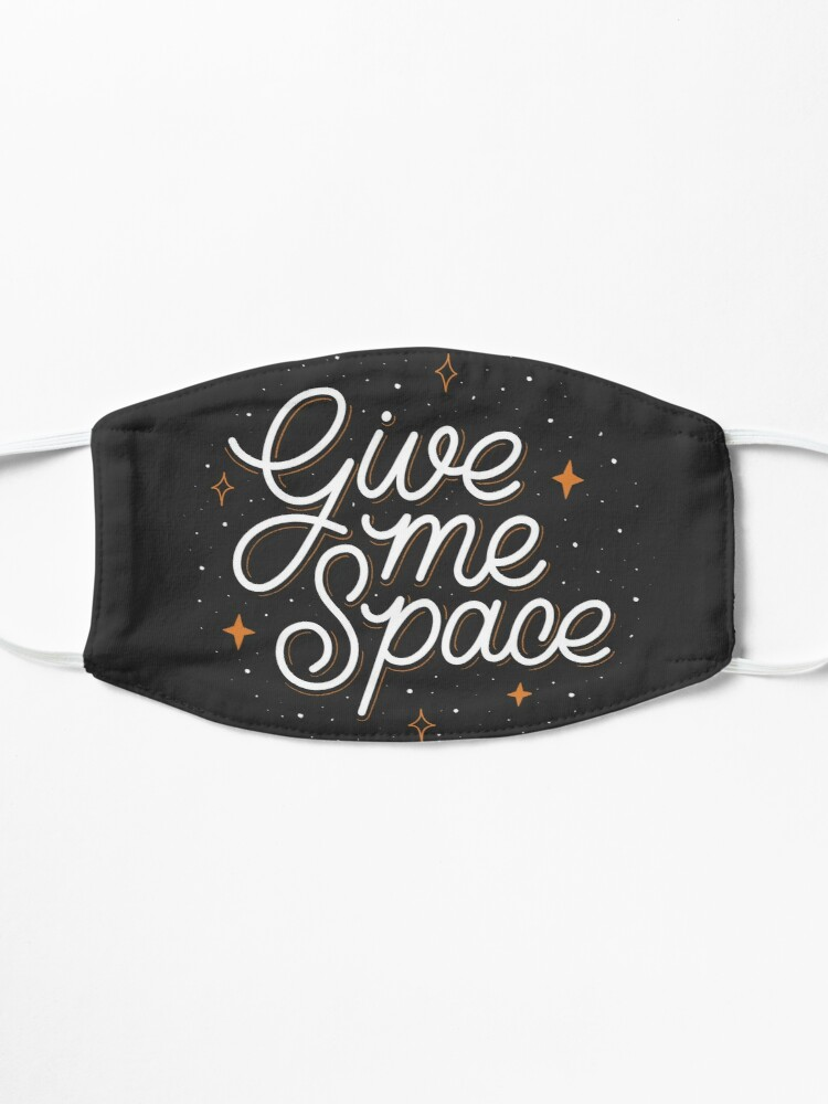 Alternate view of Give Me Space Mask