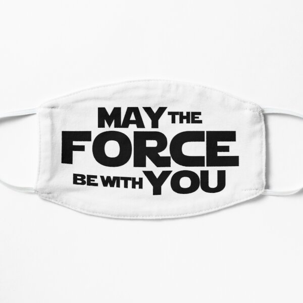 MAY THE FORCE BE WITH YOU GRAPHICS Flat Mask