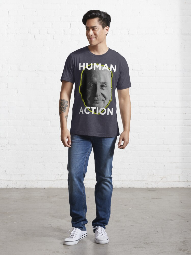 Alternate view of Ludwig von Mises HUMAN ACTION Essential T-Shirt