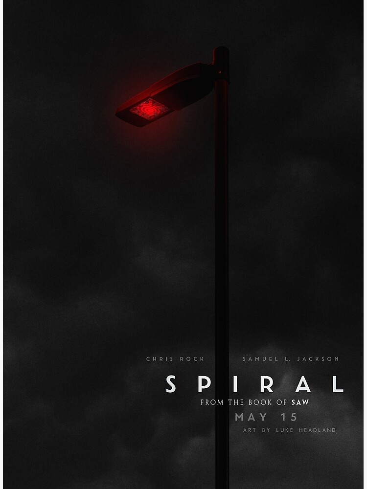 Spiral From the Book of Saw Poster by Lukeh01