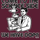 Come to the science side, we have dopa(mine). by FMelo
