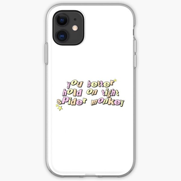 you better hold on tight spider monkey - edward's twilight quote iPhone Soft Case